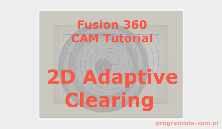2d adaptive clearing fusion 360