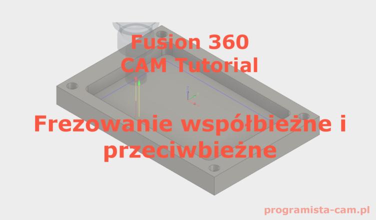 frezowanie współbieżne fusion 360