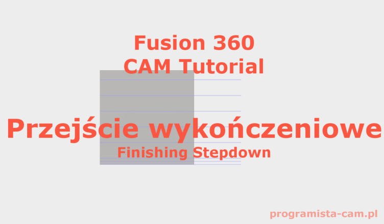 finishing stepdowns fusion 360