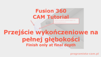 finish only at final depth fusion 360