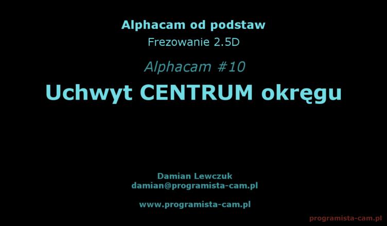 alphacam centrum okręgu