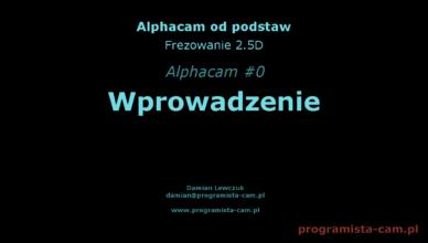 alphacam wprowadzenie