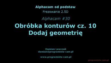 dodaj geometrię alphacam