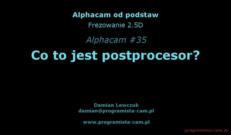 co to jest postprocesor