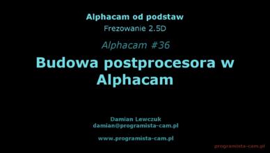postprocesor alphacam
