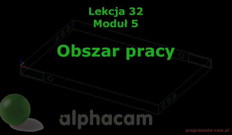 obszar pracy alphacam